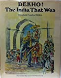 img - for Dekho!: India That Was book / textbook / text book