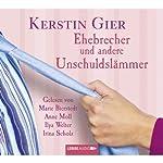 Ehebrecher und andere Unschuldslämmer   Kerstin Gier