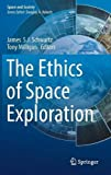 img - for The Ethics of Space Exploration (Space and Society) book / textbook / text book