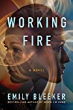 Book cover image for Working Fire: A Novel