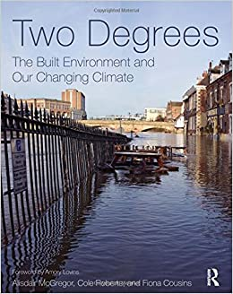 Book Two Degrees: The Built Environment and Our Changing Climate