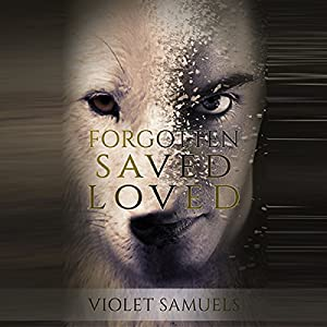 Forgotten, Saved, Loved Audiobook