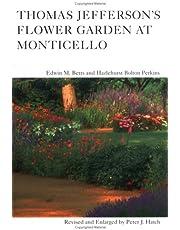 Thomas Jefferson's Flower Garden at Monticello, 3rd ed