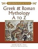 Greek and Roman Mythology A to Z, Kathleen N. Daly, 0816051550