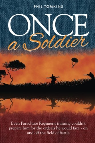 Book: Once a Soldier by Phil Tomkins