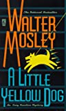 A Little Yellow Dog, Walter Mosley, 0671884298