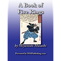 A Book of Five Rings (Go Rin No Sho: 1645) (English Edition)