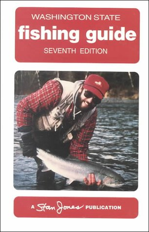 Washington State Fishing Guide (7th Edition) (Fishing Washington Guide State)