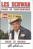 Les Schwab - Pride In Performance, Keep It Going!