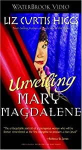 Unveiling Mary Magdalene [VHS]