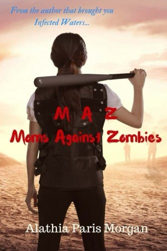 Moms Against Zombies (Volume 1)