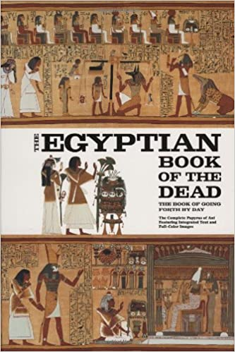 The Egyptian Book Of Dead Going Forth By Day