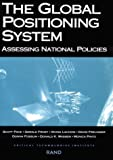 img - for Global Positioning System: Assessing National Policies book / textbook / text book