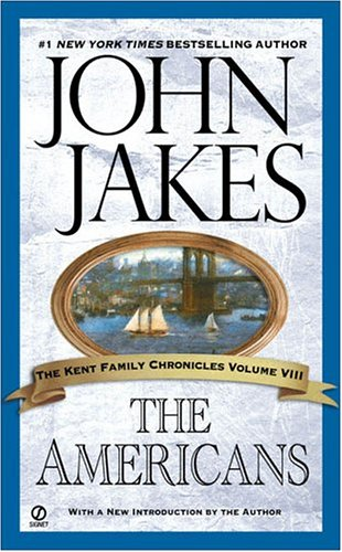 The Americans (Kent Family Chronicles) pdf