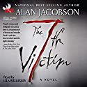 The 7th Victim: Karen Vail Novel, Book 1 Audiobook by Alan Jacobson Narrated by Lila Wellesley