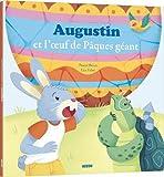 Mes p'tits albums - Augustin et l'oeuf de Pâques géant (petit format)