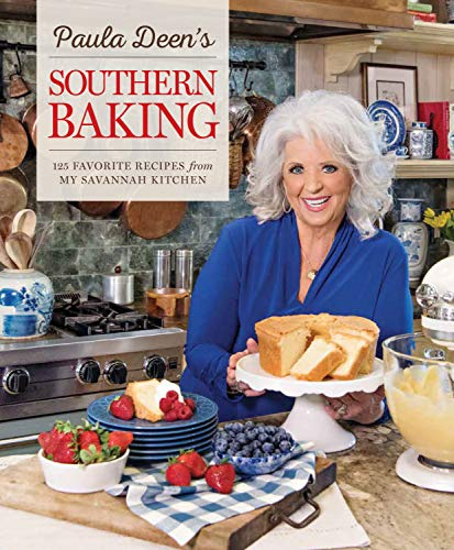 - Paula Deen's Southern Baking: 125 Favorite Recipes from her Savannah Kitchen