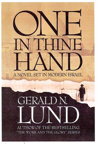 One in Thine Hand: A Novel Set in Modern Israel