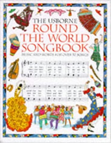 Download online The Usborne Round the World Songbook (Songbooks) PDF