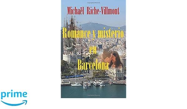 Romance y misterio en Barcelona (Spanish Edition): Michael ...