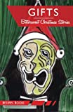 img - for Gifts: Bittersweet Christmas stories book / textbook / text book