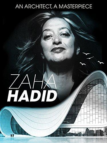- Zaha Hadid
