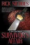 Survivor's Affair, Rick Nichols, 0982609914