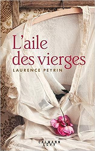 Laurence Peyrin – L'aile des vierges (2018)