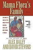 Mama Flora's Family, Alex Haley and David Stevens, 0440614090