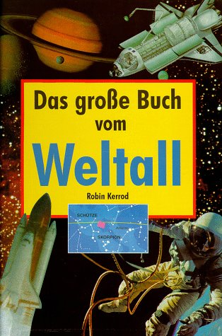 Das große Buch vom Weltall