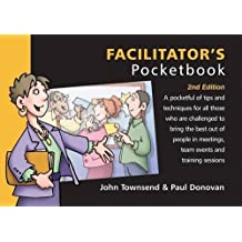 Facilitator's Pocketbook 2nd Revised edition by John Townsend, Paul Donovan (2009) Paperback