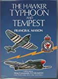 The Hawker Typhoon and Tempest, Mason, Francis K., 0946627193