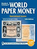 Standard Catalog of World Paper Money, Specialized Issues (Standard Catalog of World Paper Money Vol 1: Specialized Issues)