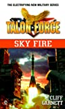 img - for Talon Force: Sky fire book / textbook / text book