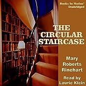 The Circular Staircase | Mary Roberts Rinehart
