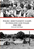 Polish Resettlement Camps in England and Wales