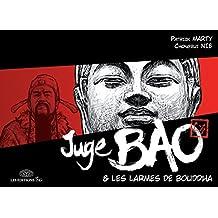 Juge Bao - Tome 5 - Les larmes de Bouddha