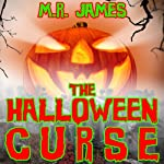 The Halloween Curse: BOO!, Book 1 | M. R. James