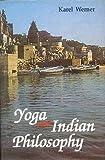Yoga and Indian Philosophy, Karel Werner, 8120806085