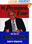 Of Permanent Value: The Story of Warr...