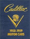 Cadillac, 1950-1959 Motor Cars, Roy A. Schneider, 0917104021