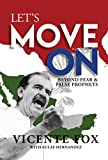 img - for Let's Move On: Beyond Fear & False Prophets book / textbook / text book