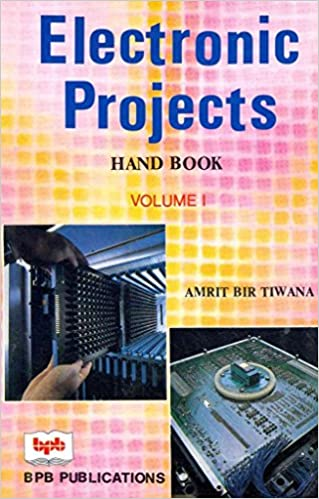 Buy Electronic Projects Handbook: v. 1 Book Online at Low Prices in ...
