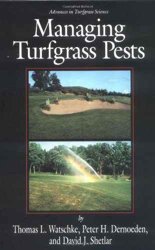 Managing Turfgrass Pests (Advances in Turfgrass Science) (Plant Growth Regulators In Agriculture And Horticulture)