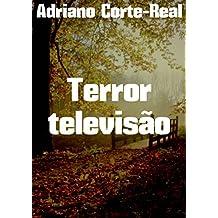 Terror televisão (Portuguese Edition)