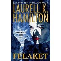Felaket: Bir Anıta Blake Vampir Avcısı Romanı