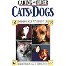 Caring for Older Cats and Dogs: Extending Your Pet's Healthy Life