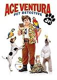 Ace Ventura, Jr.: Pet Detective