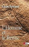 L'Homme et le Renne : La gestion des ressources animales durant la préhistoire par Fontana