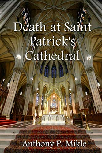 Death at St. Patrick's Cathedral